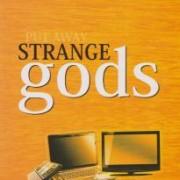 Put away stranfe gods. Front Catalog